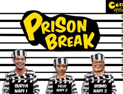 Cerita Apelah: Prison break