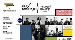 Radio Anak Muda_TRAXKUSTIK Pop Hari Ini edisi Senandung Senandika