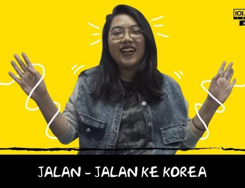 #KSCorner Jalan – Jalan ke Korea