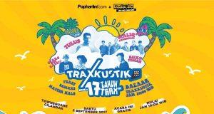Radio Anak Muda_Traxkustik Pop Hari Ini edisi #17TahunTraxFM