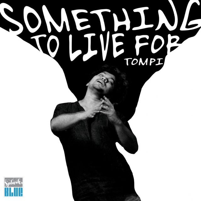 ARTWORK Tompi - Something To Live For